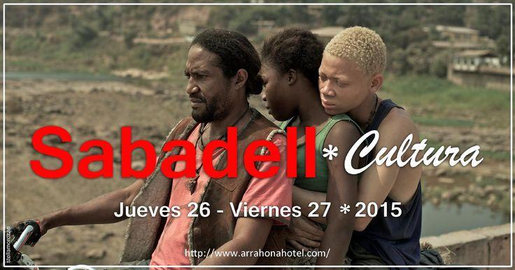 Sabadell cultura 26 27 de marzo de 2015  El Hotel Arrahona informa sobre la Agenda Cultural de Sabadell, Barcelona. Jueves 26 y viernes 27 de marzo de 2015.