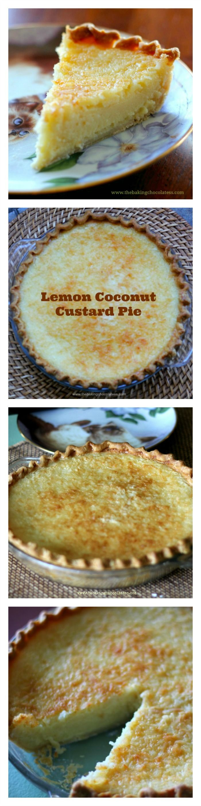 Lemon Coconut Custard Pie – The Baking ChocolaTess