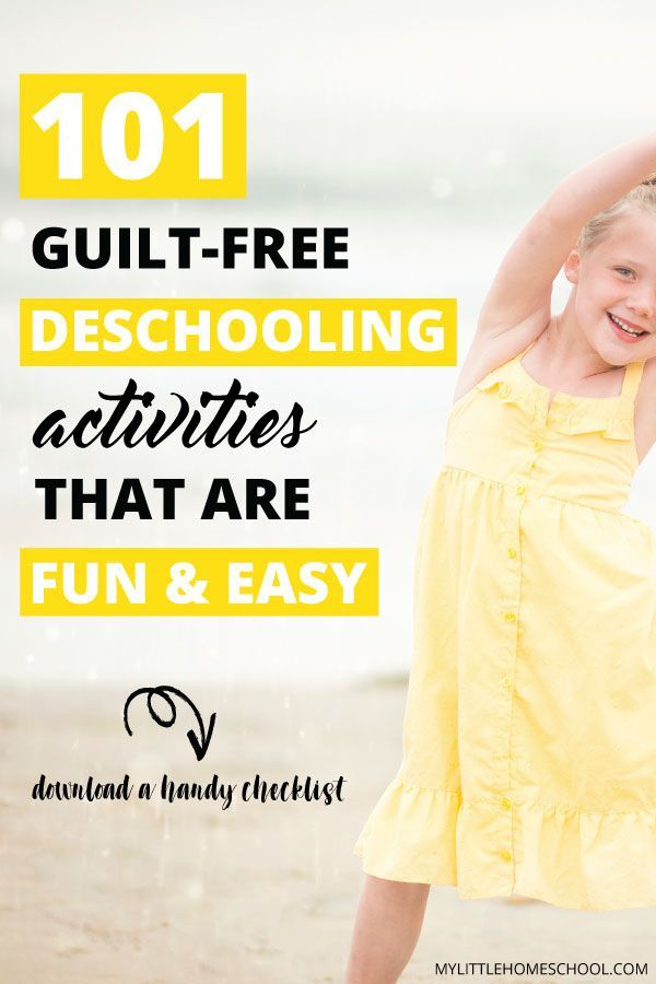 101 Guilt-free Deschooling Actions which are Enjoyable and Straightforward