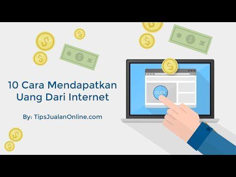 Youtube Cara Mendapatkan Uang Dari Online 10 Cara Mendapatkan Uang Dari Internet 10 CARA MENDAPATKAN UANG DARI INTERNET Pusing penghasilan segitu-gitu aja