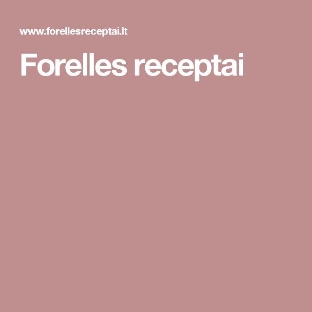 Forelles receptai