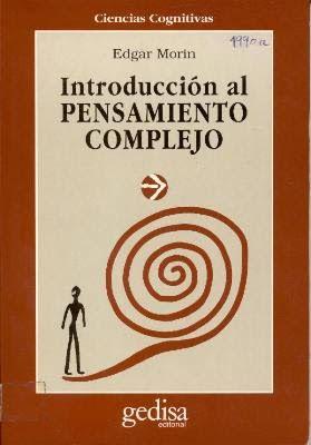 DR. ADOLFO VÁSQUEZ ROCCA: MULTIVERSIDAD MUNDO REAL EDGAR MORIN CIENCIAS DE LA COMPLEJIDAD DR. ADOLFO VÁSQUEZ ROCCA: DOCTORADO INTERNACIONAL EN PENSAMIENTO COMPLEJO