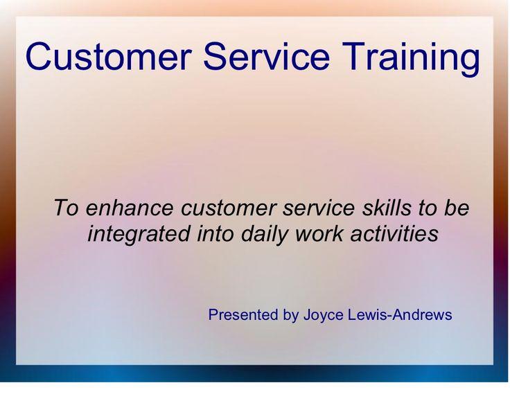 customer-service-training-general by JLAndrews via Slideshare