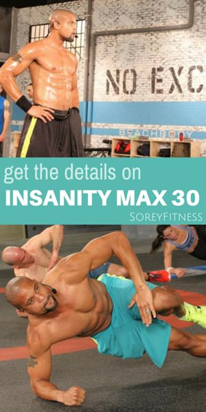 Shaun T's INSANITY MAX 30 is going to be composed of 30 minute workouts, but it's PUMPED UP from T25. It includes total body workouts you can do at home without equipment!