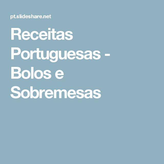 Receitas Portuguesas - Bolos e Sobremesas
