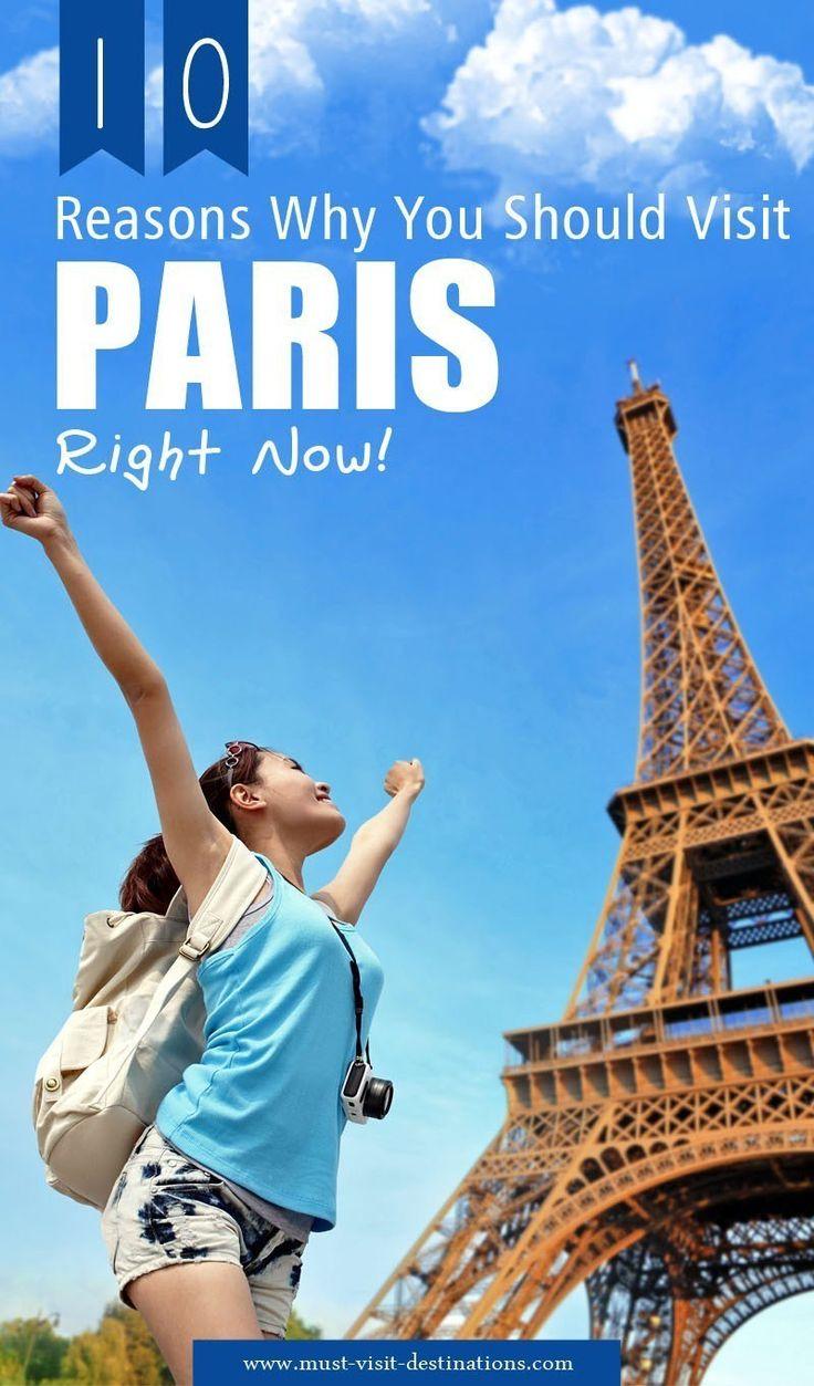 10 Reasons Why You Should Visit Paris #Paris #travel
