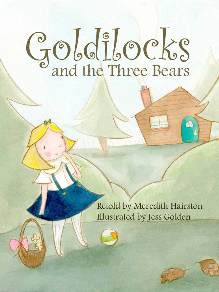 """Goldilocks and the Three Bears"" 