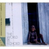 THE WORLD IS ECHOED by FREETEMPO