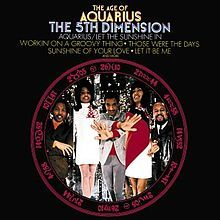 The Age of Aquarius - The 5th Dimension, 1969
