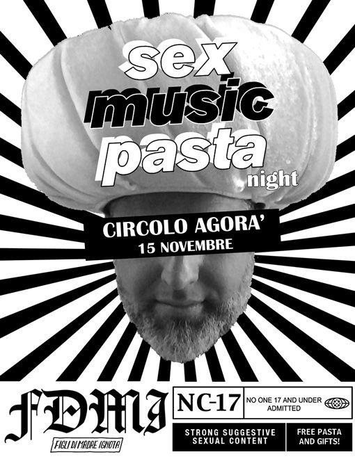 Sex Music Pasta Night, 15 nov 2014, Circolo Agorà