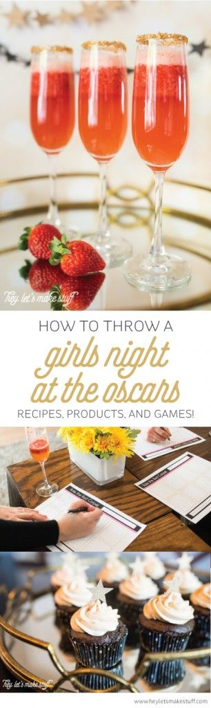 Girls Night at the Oscars by Hey Let's Make Stuff