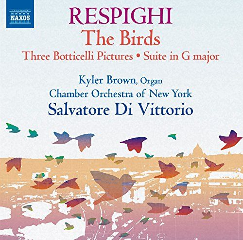 Respighi: The Birds, Three Botticelli Pictures & Suite in G Major:   One of Respighi's masterpieces, Gli uccelli (The Birds) includes transcriptions of birdsong and music of the seventeenth and eighteenth centuries in writing of evocative, captivating lyricism. Trittico botticelliano, an illustration of three paintings by Botticelli, employs dance rhythms, modal melodies and a variant of the medieval hymn Veni, Veni Emmanuel in deft, often sublime fashion. The Suite in G major, cast fo...