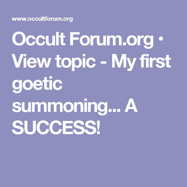 Occult Forum.org • View topic - My first goetic summoning... A SUCCESS!
