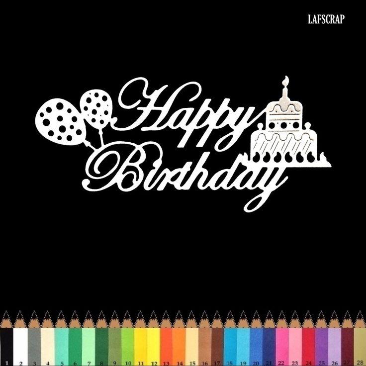 1 découpe scrapbooking scrap mot joyeux anniversaire ballon gâteau bougie découpe papier embellissement die cut création