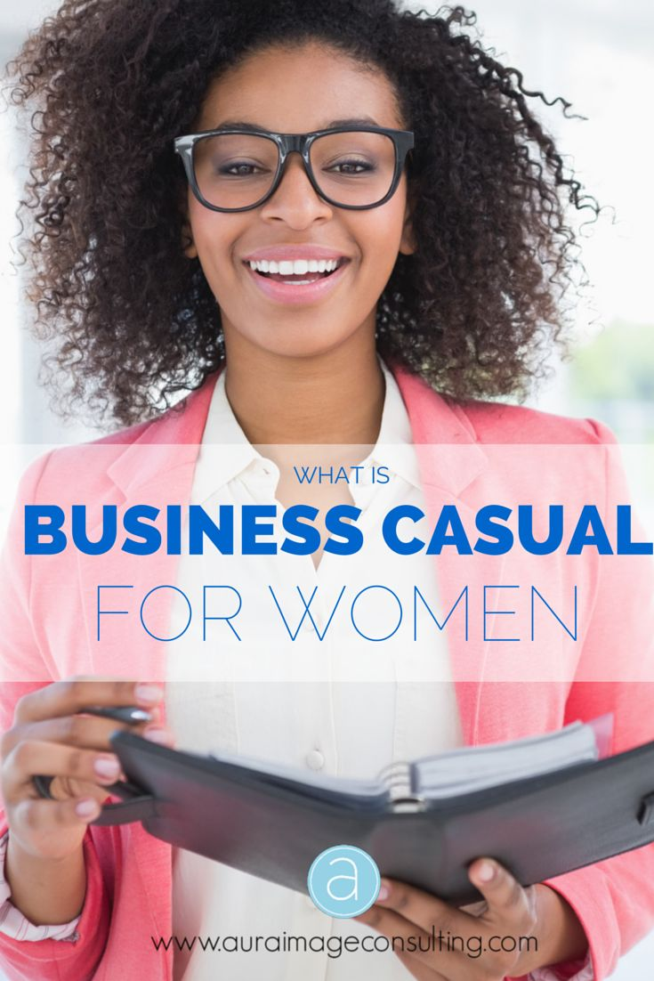 What is business casual for women and what does it look like? There are many interpretations of this dress code. It's hard to pinpoint exactly what it is, but hopefully these guidelines will give you a better idea. Click to learn more or visit www.AuraImageConsulting.com to start dressing your image for career success!