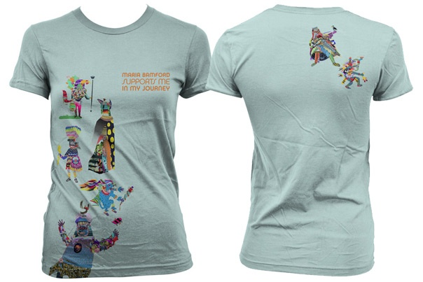 WANT:  Maria Bamford Supports me in my Journey t-shirt! $25  Yes, 25 bucks seems a lot for a tshirt. It is. But what 25 bucks pays for is people being paid fairly. And what 25 bucks gets you is 12 beautiful colors - front and back - American-made (with original art from Montreal's Mark C. Burke), T shirt Design is by Priscilla Wilson of www.valorandvellum.com in Santa Cruz, and t-shirts manufactured by American Apparel factories in Los Angeles. Yay, team tshirt!