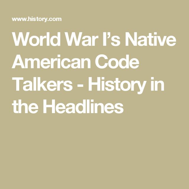 World War I's Native American Code Talkers - History in the Headlines