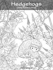 Hedgehogs Coloring Book for Grown-Ups 1 by Nick Snels 9781539748328
