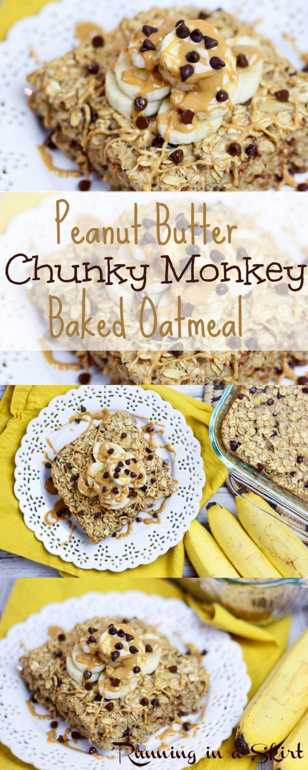 Healthy Peanut Butter Chunky Monkey Baked Oatmeal recipes - with chocolate chips and banana! An easy, quick, clean breakfast. | Running in a Skirt