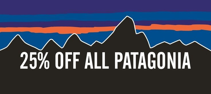25% off @Patagonia - 25.7 - 31.7 #saletime FINISHED!