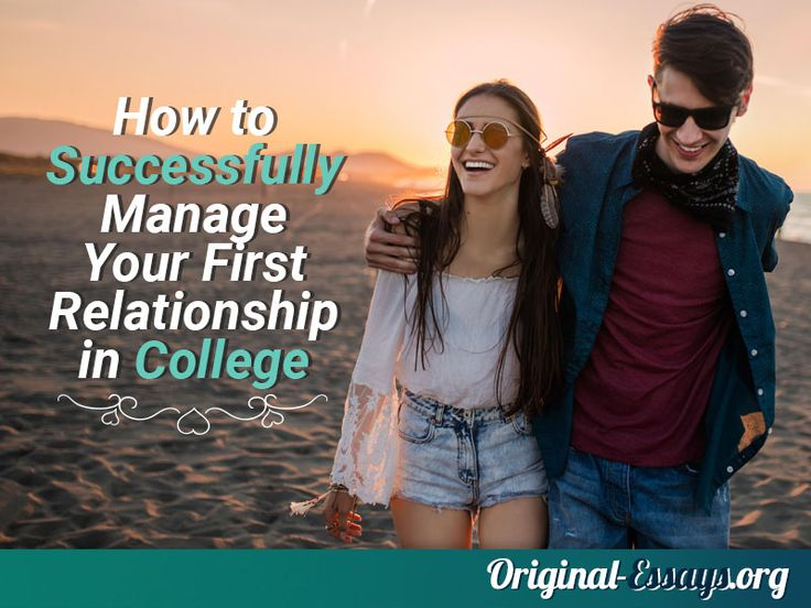 A cute girl attracted your attention within your first days at college, but you don't know what to do? Are you afraid of having new acquaintances? This essay will explain some particular approaches of handling such a fact as 'relationships in college' and how they differ from a relationship at high school. #manage #relationship #college #boyfriend #girlfriend
