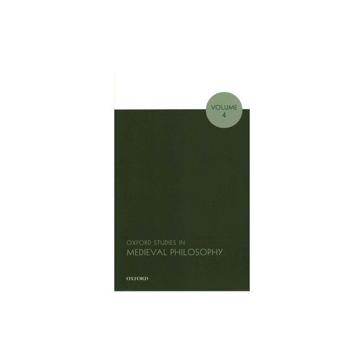Oxford Studies in Medieval Philosophy (Vol 4) (Paperback)
