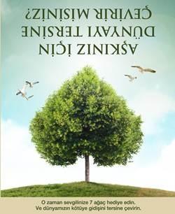 Sevdiğinize 7 ağaç hediye edin