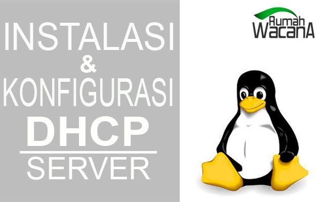 Saatnya kita membahas tentang konfigurasi paket-paket debian , nah yang kita ingin konfigurasi ialah DHCP-SERVER , saya membuat artikel ini karena adanya desakan oleh teman-teman meminta saya untuk membuat artikel tentang konfigurasi DHCP-SERVER pada debian 7. untuk itulah kenapa saya memposting artikel yang satu ini.  Read More > http://rumahwacana.com/blog/instalasi-dan-konfigurasi-dhcp-server-pada-debian-7