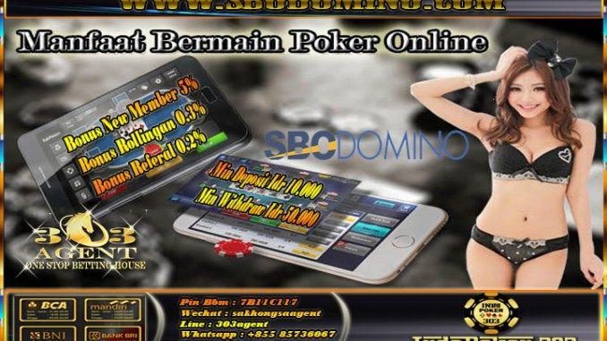 Manfaat Positif Bermain Poker Online Uang Asli