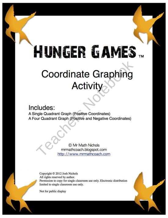 Hunger Games Coordinate Graphing Activity Single and Four Quadrant Graph product from MrMathCoach-Math-Resource on TeachersNotebook.com