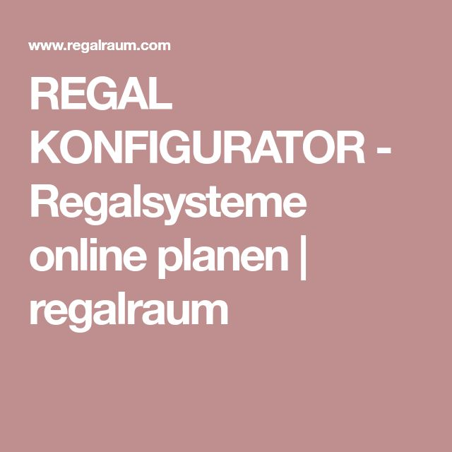 regal konfigurator regalsysteme online planen regalraum regalplaner pinterest geplant. Black Bedroom Furniture Sets. Home Design Ideas