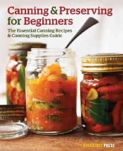 Canning Preserving for Beginners provides step-by-step directions to start your home-canning projects today. Discover just how easy and fun canning can be. With Canning Preserving for Beginners: Choos