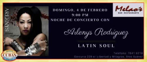 """This weeken at the Melao's live """"Alenys Rodriguez"""" para que goces promoted by www.tropicalcubanholiday.com  Havana Cuba"""