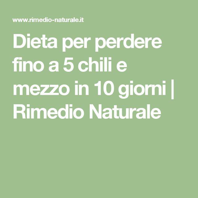 Dieta per perdere fino a 5 chili e mezzo in 10 giorni   Rimedio Naturale