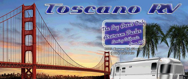 airstream dealer california  http://www.toscanorvoutlet.com/
