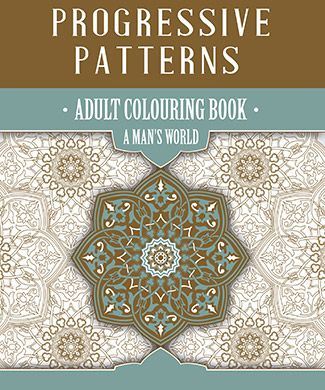 Progressive Patterns – A Man's World - there are no unicorns and rainbows in this book!  #adultcolouring #colouring #coloringforgrownups #colouringtechniques #colouringdesigns #coloringstuff #amansworld