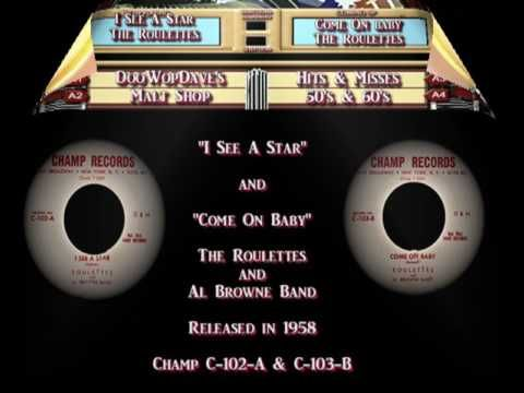 Roulettes -  I See A Star b/w Come On Baby