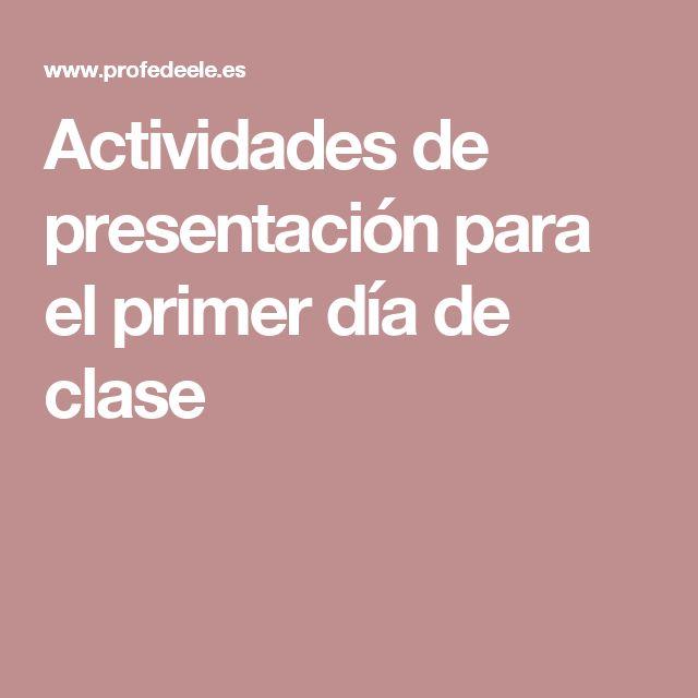 Actividades de presentación para el primer día de clase