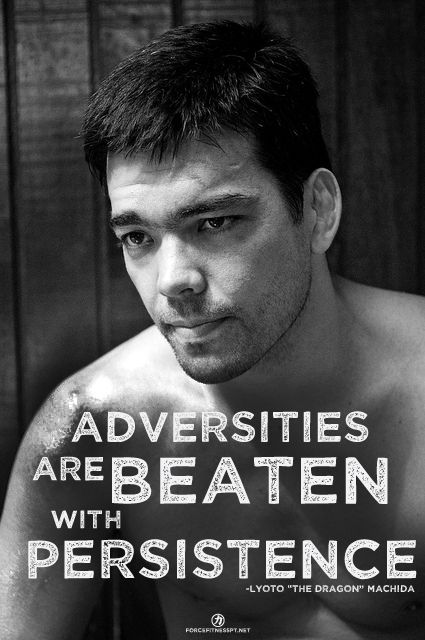 Lyoto Machida, MMA, UFC, Inspiration, Persistance, Adversity,