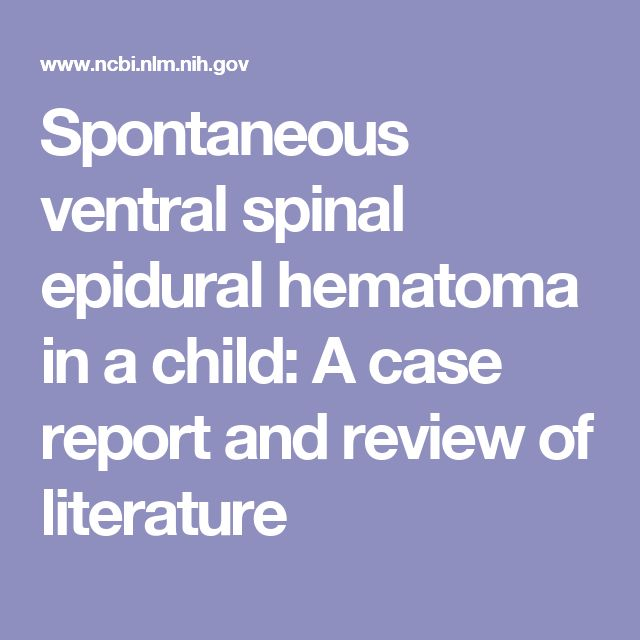 Spontaneous ventral spinal epidural hematoma in a child: A case report and review of literature