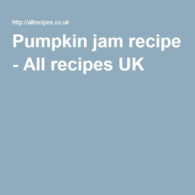Pumpkin jam recipe - All recipes UK