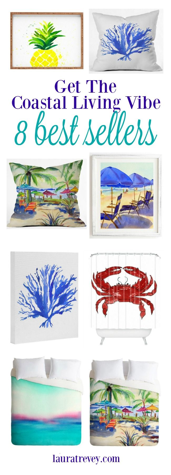 Here is a list or our 8 Beachy best sellers available here at lauratrevey.com. It's time to get your Coastal Living Vibe on.