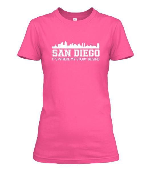 San Diego, It's Where My Story Begins - . Premium quality tees, tanks and hoodies from BadBananas. Flat rate shipping worldwide.