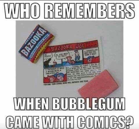Yes, they were tiny Bazooka Joe comics.