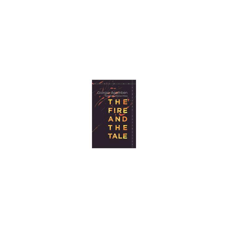 Fire and the Tale (Hardcover) (Giorgio Agamben)