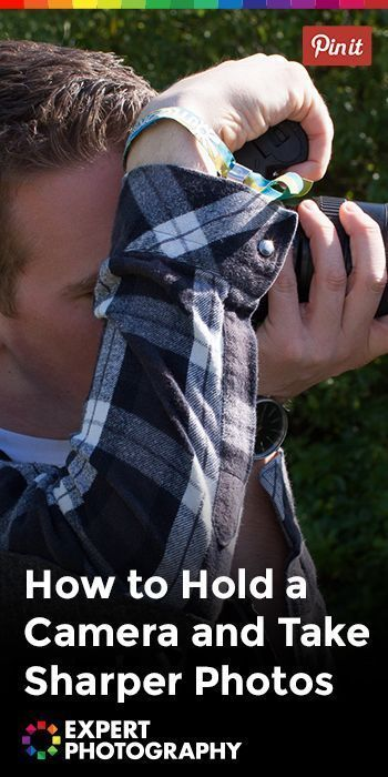 Photography Tips   How to Hold a Camera and Take Sharper Photos » Expert Photography