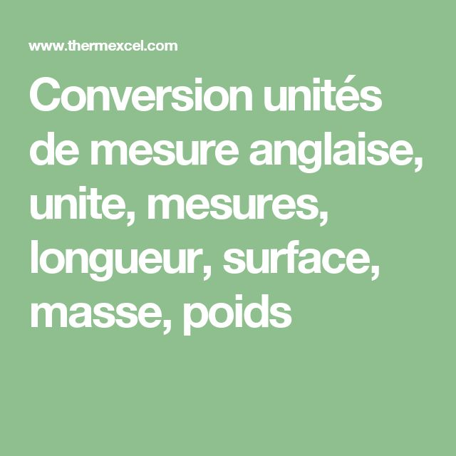 Conversion unités de mesure anglaise, unite, mesures, longueur, surface, masse, poids