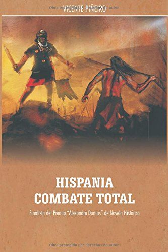 hispania, combate total (Spanish Edition) by vi vicente piñeiro gonzález http://www.amazon.com/dp/8489961433/ref=cm_sw_r_pi_dp_uFn4vb1JFEJCX