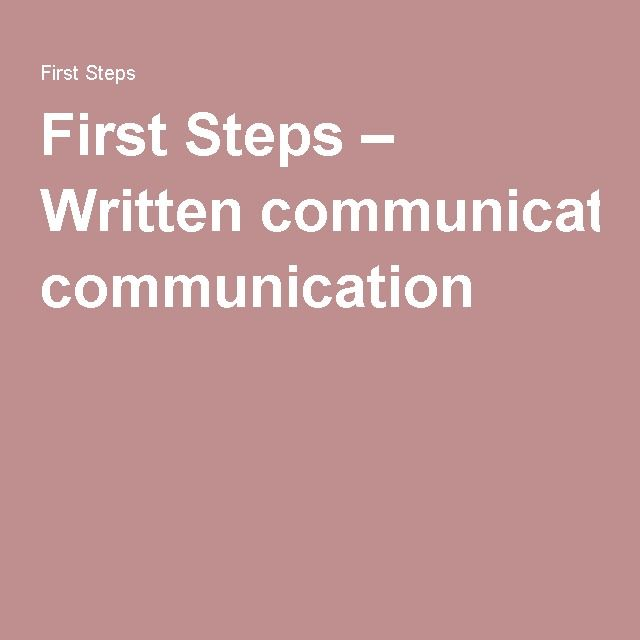 Written Communication: Provides 3 reasons for good written records between health services and patients and also provides principles for written communication