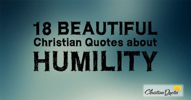 25+ Best Quotes About Humility On Pinterest